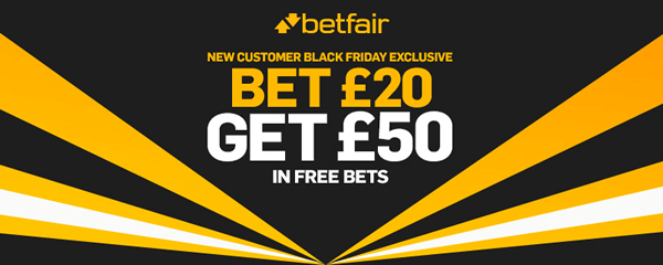 Betfair Black Friday Offer - £50 Free Bets