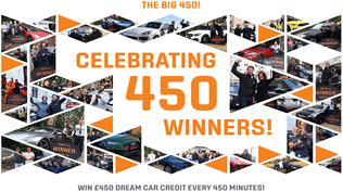 Win £450 Dream Car Credit - Every 450 Minutes - ALL WEEK!