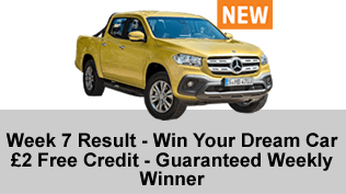 Week 10 Result - Win Your Dream Car - £2 Free Credit - Guaranteed Weekly Winner