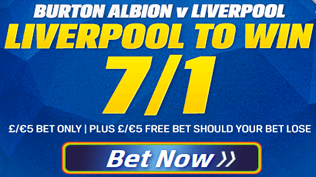 EFL Cup - Burton Albion v Liverpool - Liverpool To Win 7/1