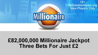 £82,000,000 EuroMillionaire Jackpot - 3FOR1 Bets