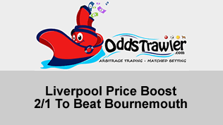 Liverpool Price Boost - 2/1 To Beat Bournemouth
