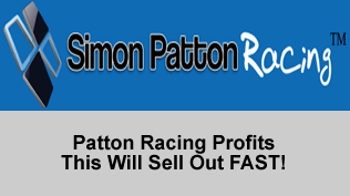 Patton Racing Profits - This Will Sell Out FAST!
