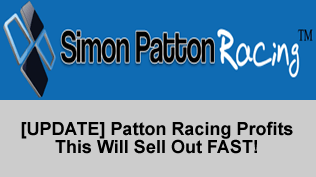 [UPDATE] Patton Racing Profits - This Will Sell Out FAST!