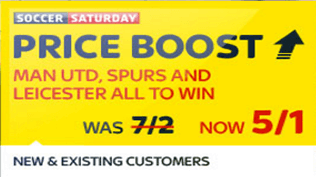 Soccer Saturday Price Boost - Man Utd, Tottenham & Leicester - Was 7/2...NOW 5/1!