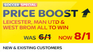 Soccer Special Price Boost - Man Utd, Leicester & West Brom - Was 6/1...NOW 8/1!