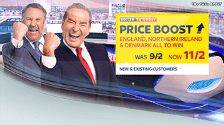 Soccer Saturday Price Boost - England, Northern Ireland & Denmark - Was 9/2...NOW 11/2!