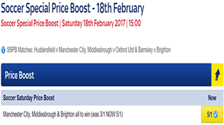 Soccer Saturday Price Boost - Man City, Middlesbrough & Brighton - Was 3/1...NOW 5/1!
