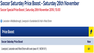 Soccer Saturday Price Boost - Liverpool, Leicester & West Brom - Was 4/1...NOW 6/1!