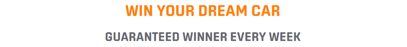 Week 15 Result - Win Your Dream Car - £2 Free Credit - Guaranteed Weekly Winner