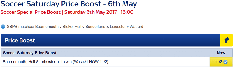 Soccer Saturday Price Boost - Bournemouth, Hull & Leicester - Was 4/1...NOW 11/2!