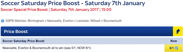 Soccer Saturday Price Boost - Newcastle, Everton & Bournemouth - Was 5/1...NOW 8/1!