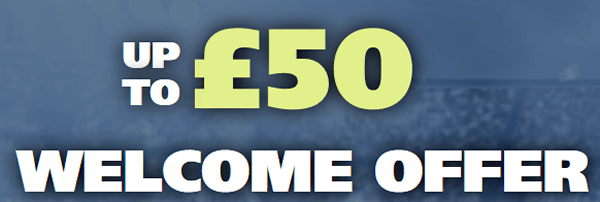 Enhanced £50 Welcome Offer
